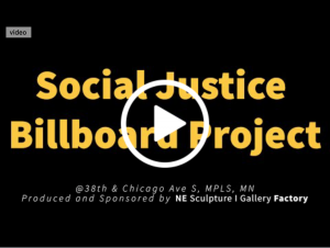 NE Sculpture | Gallery Factory's Social Justice Billboard Project