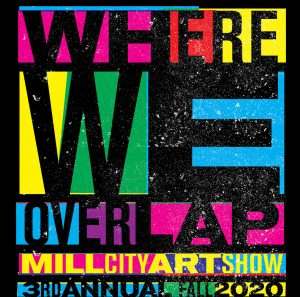 The Mill City Art Show call for submissions: